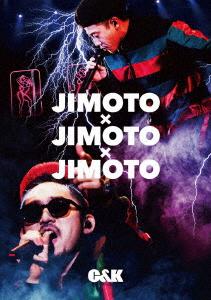 C&K/JIMOTO×JIMOTO×JIMOTO(初回限定盤)