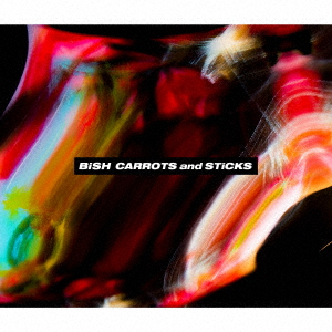 BiSH/CARROTS and STiCKS(DVD付)