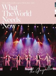 """ゴスペラーズ/ゴスペラーズ坂ツアー2018~2019 """"What The World Needs Now"""""""