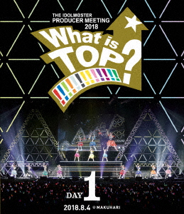 THE IDOLM@STER PRODUCER MEETING 2018 What is TOP!!!!!!!!!!!!!? EVENT Blu-ray DAY1(Blu-ray Disc)