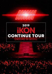 iKON/2019 iKON CONTINUE TOUR ENCORE IN SEOUL