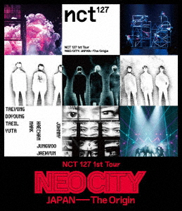 NCT 127/NCT 127 1st Tour'NEO CITY:JAPAN - The Origin'(Blu-ray Disc)