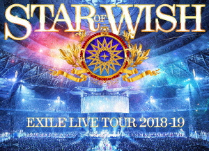 """EXILE/EXILE LIVE TOUR 2018-2019 """"STAR OF WISH"""""""