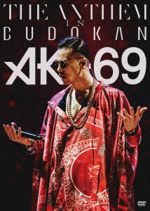 AK-69/THE ANTHEM in BUDOKAN