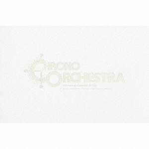CHRONO Orchestral Arrangement BOX(完全生産限定盤)