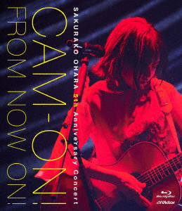 大原櫻子/大原櫻子 5th Anniversary コンサート「CAM-ON! ~FROM NOW ON!~」(Blu-ray Disc)