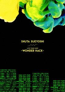 Shuta Sueyoshi/Shuta Sueyoshi LIVE TOUR 2019 -WONDER HACK-
