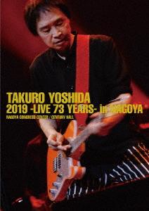 吉田拓郎/吉田拓郎 2019 -Live 73 years- in NAGOYA / Special EP Disc 「てぃ~たいむ」(Blu-ray Disc)