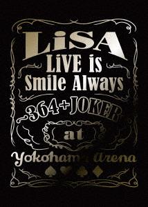 LiVE is Smile Always~364+JOKER~ at YOKOHAMA ARENA(完全生産限定盤)(Blu-ray Disc)