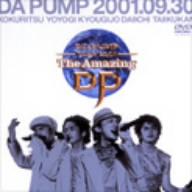 DA PUMP DA PUMP TOUR 2001 The Amazing DPrexBdCoW