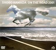 浜田省吾/ON THE ROAD 2001~THE MONOCHROME RAINBOW/