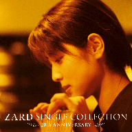 ZARD/ZARD SINGLE COLLECTION~20th ANNIVERSARY~