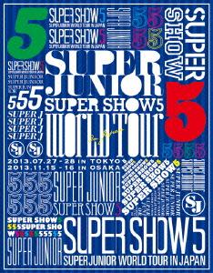 SUPER JUNIOR/SUPER JUNIOR WORLD TOUR SUPER SHOW5 in JAPAN(Blu-ray Disc)