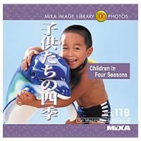 マイザ MIXA Image Library Vol.119「子供たちの四季」