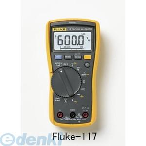 フルーク FLUKE FLUKE-117 デジタルマルチメーター FLUKE117【送料無料】