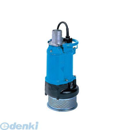 鶴見製作所 KTZ32.2 60HZ 直送 代引不可・他メーカー同梱不可 一般工事排水用KTZ型