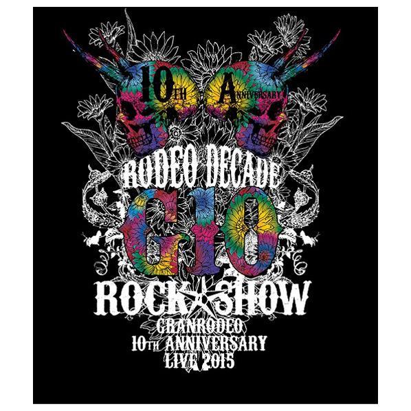 ランティス GRANRODEO 10th ANNIVERSARY LIVE 2015 G10 ROCK☆SHOW -RODEO DECADE- 【Blu-ray】 LABX-8142/4 [LABX8142]【WS1819】