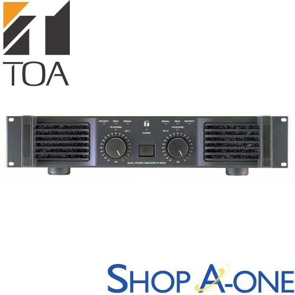 TOA トーア パワーアンプ 600Wx2chIP-600D