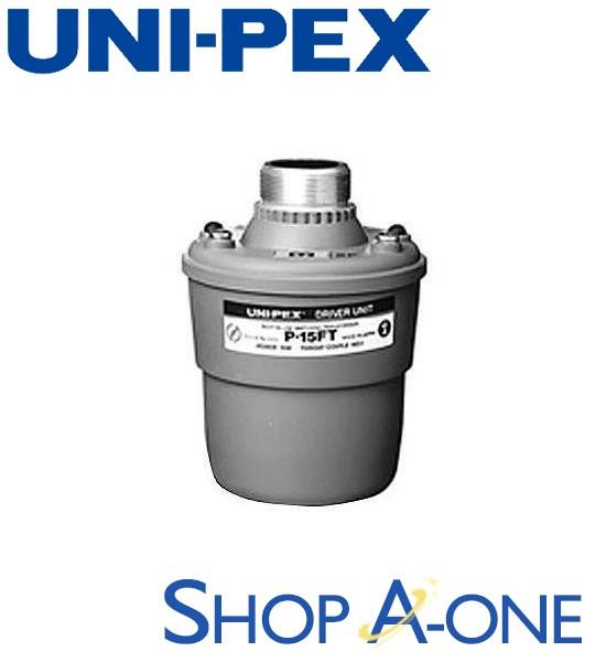 ユニペックス UNI-PEX ドライバーユニット:ドライバーユニットP-15FT