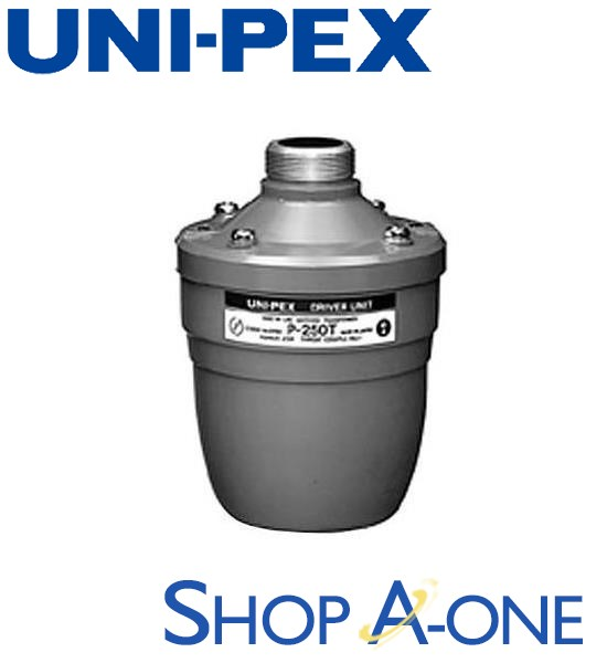 ユニペックス UNI-PEX ドライバーユニット:ドライバーユニットP-250T