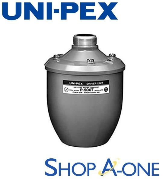 ユニペックス UNI-PEX ドライバーユニット:ドライバーユニットP-500T