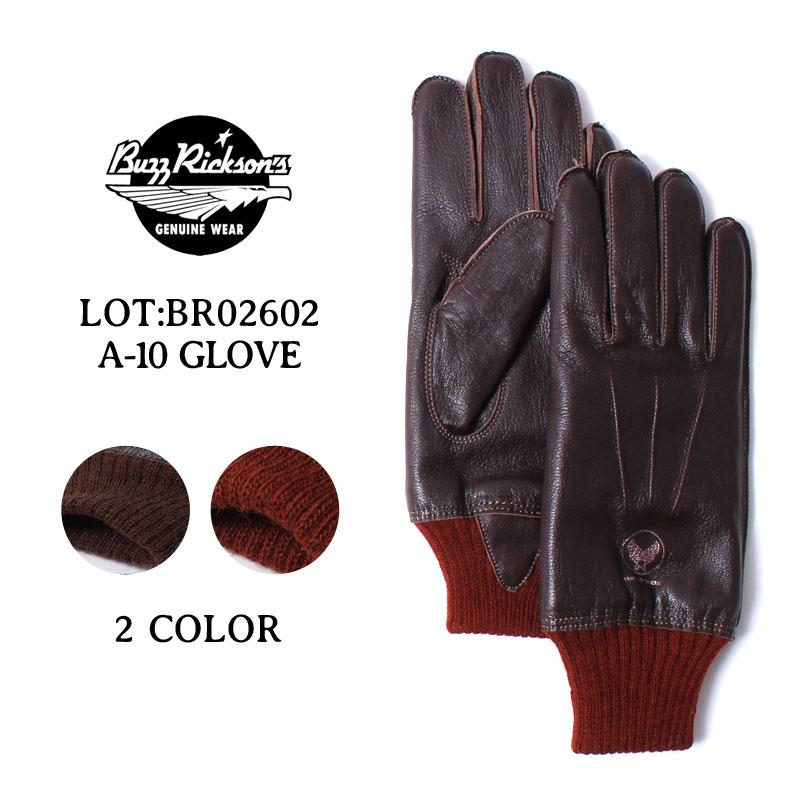 \1日はポイント最大級/ バズリクソンズ A-10グローブ 手袋 BUZZ RICKSON'S レザーグローブ A-10 GLOVE [BR02602] 東洋エンタープライズ 革 皮 防寒 ミリタリー ギフト プレゼント アメカジ メンズ