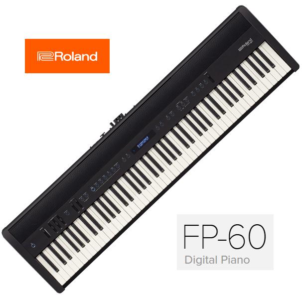 RolandFP-60 BK(ブラック)【Digital Piano】【5月中旬以降入荷予定/予約受付中】《デジタルピアノ》【送料無料】