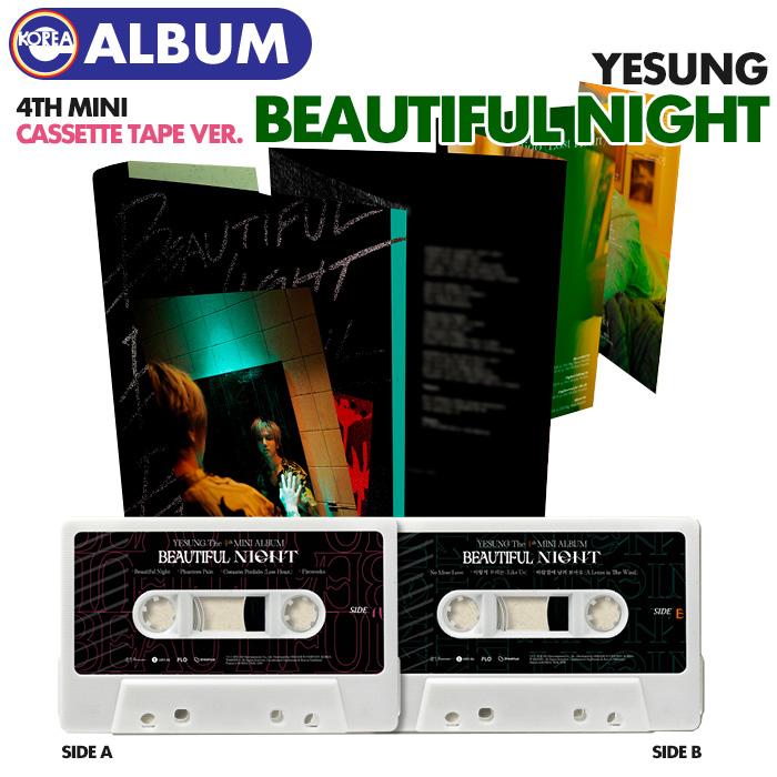 ご注文受付中 即日発送 輸入 土日祝を除く CASSETTE TAPE Ver. YESUNG ミニ4集アルバム 最安値 韓国チャート反映 Beautiful カセットテープ イェソン SUPER スジュ Night JUNIOR