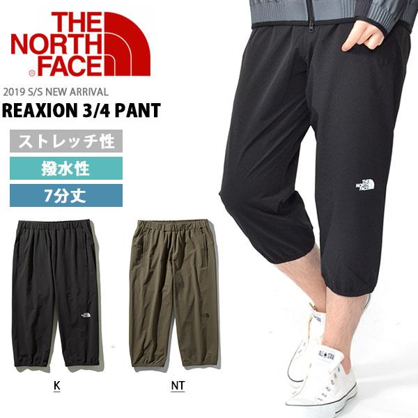 正規品 REAXION 3/4 PANT パンツ THE NORTH FACE ノースフェイス NB31993 カラーUN 19SS リアクション メンズ 3/4