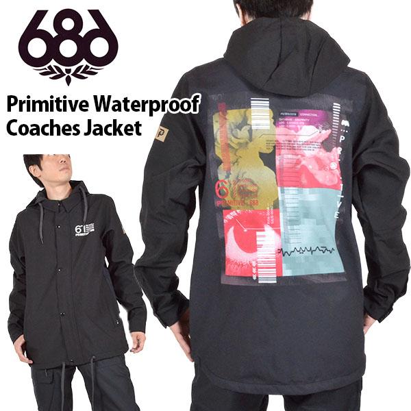 送料無料 スノーボードウェア 686 SIX EIGHT SIX シックスエイトシックス Primitive Waterproof Coaches Jacket メンズ コーチジャケット ブラック 黒 スノボ コーチ スノーボード スノーウェア 得割20