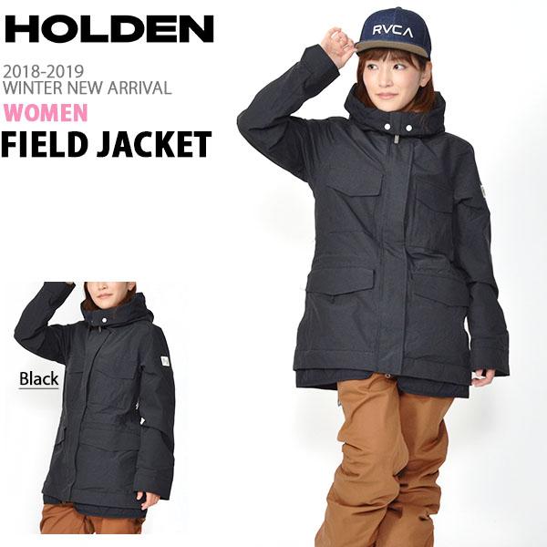 送料無料 スノーボードウェア HOLDEN ホールデン WS M-65 FIELD JACKET フィールド ジャケット レディース ブラック BLACK ジャケット スノボ スノーボード スノーウェア ガール 2018-2019冬新作 18-19 18/19 得割20