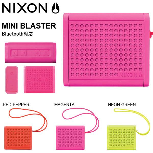現品限り 送料無料 ポータブル ワイヤレススピーカー NIXON ニクソン THE MINI BLASTER ブルートゥース Bluetooth スピーカー 正規品 H012 アウトドア キャンプ スケートボード スノーボード
