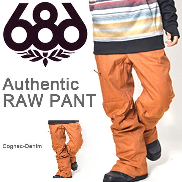 送料無料 スノーボードウェア 686 SIX EIGHT SIX シックスエイトシックス Authentic RAW PANT メンズ パンツ スノボ スノーボード スノーウェア 得割35