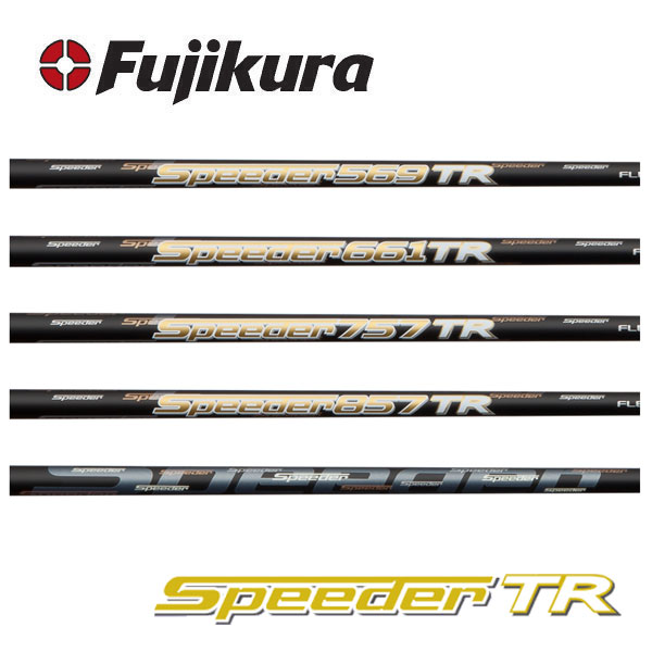 【シャフト交換含む】 Fujikura フジクラ Speeder TR