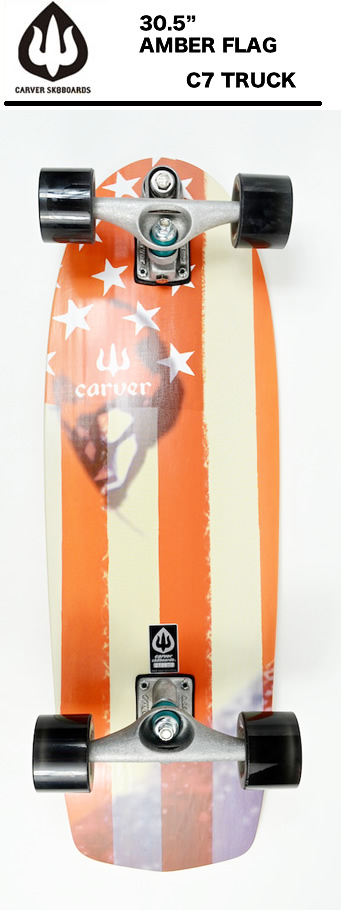 CARVER(カーバー)スケートボード 日本正規品 AMBER FLAG アンバーフラッグ 30.50インチ  C7トラックコンプリート