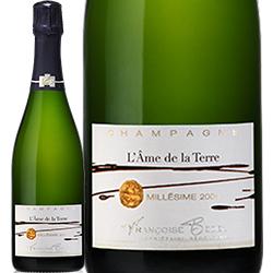 ワイン スパークリングワイン 泡 シャンパン 2005年 フランソワーズ・ベデル ラム・ド・ラ・テール ブリュット ミレジム / フランソワーズ・ベデル フランス シャンパーニュ 750ml
