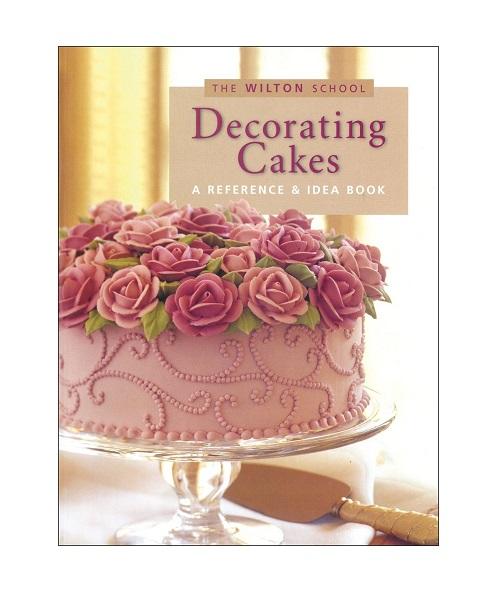 Wilton ウィルトン デコレーティングケーキBOOK DECORATING CAKES アウトレット BOOK 人気の定番 スタイリッシュ プレゼント 製菓 おしゃれ ギフト