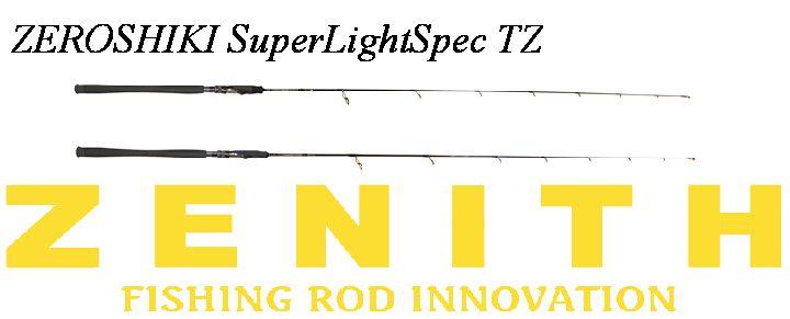 ゼロシキ スーパーライトスペックTZ(チタンガイドモデル)ZEROSHIKI SuperLightSpec TZTZ62SUL/Ti<ゼニス/ZENITH>