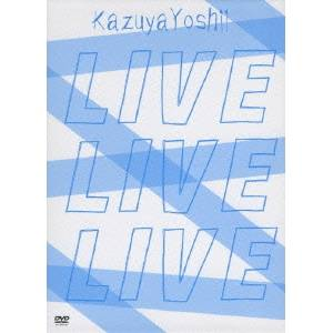 【2020 新作】 Kazuya Yoshii LIVELIVELIVE (初回限定) 【DVD】, 質 セキネ 9757a1f2