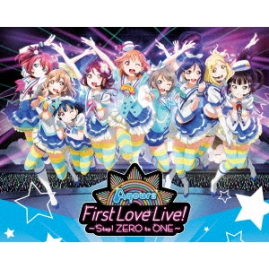 【送料無料】ラブライブ!サンシャイン!! Aqours First LoveLive! -Step! ZERO to ONE- Blu-ray Memorial BOX 【Blu-ray】