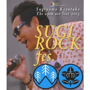 【Blu-ray】 The Anniversary live fes. open air SUGI SUGIYAMA,KIYOTAKA ROCK 【送料無料】杉山清貴/30th 2013