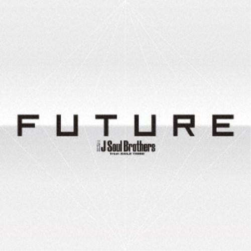 三代目 J Soul Brothers from EXILE TRIBE/FUTURE 【CD+Blu-ray】