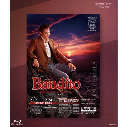 Eternal Scene Collection 月組東京特別公演 バウ・ミュージカル 『Bandito -義賊 サルヴァトーレ・ジュリアーノ-』 【Blu-ray】