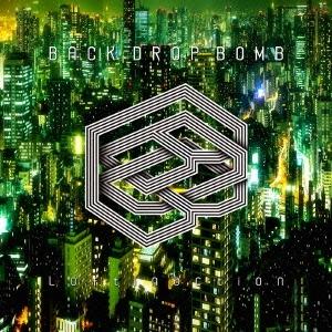 BACK DROP BOMB/Loftinaction (初回限定) 【CD】