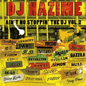 CD-OFFSALE DJ 上品 HAZIME AIN'T NO VOL.2 CD 大人気 THE STOPPIN'