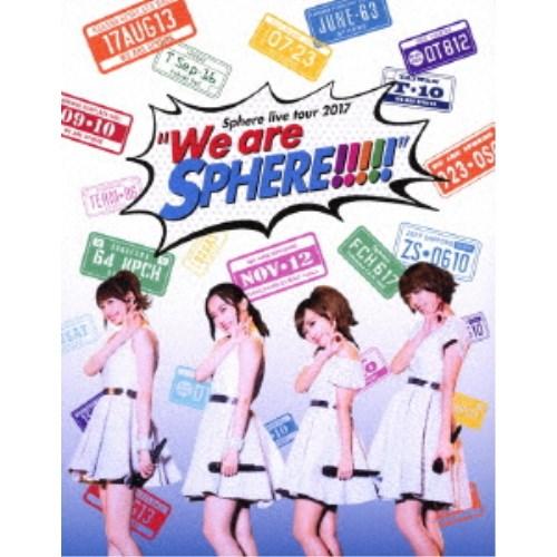 スフィア/Sphere live tour 2017 We are SPHERE!!!!! LIVE BD 【Blu-ray】