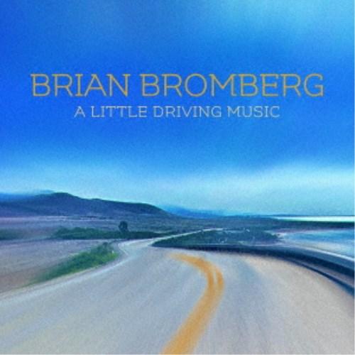 ブライアン 宅配便送料無料 ブロンバーグ リトル CD ミュージック ドライヴィング 高い素材