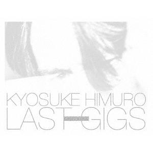 【送料無料】氷室京介/KYOSUKE HIMURO LAST GIGS《BOX限定版》 (初回限定) 【Blu-ray】