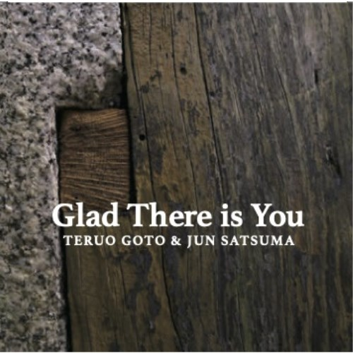 Glad There is You 【CD】