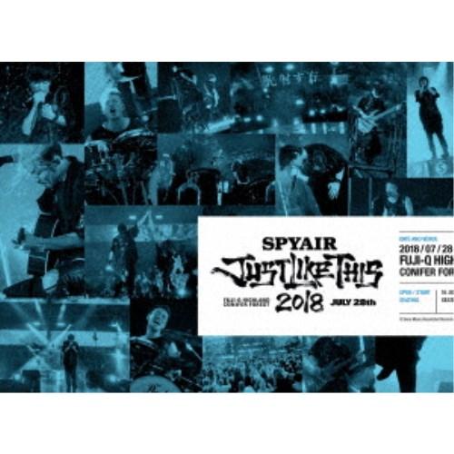 SPYAIR/JUST LIKE THIS 2018《完全生産限定版》 (初回限定) 【Blu-ray】